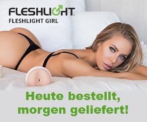 Fleshlight heute bestellt, morgen geliefert